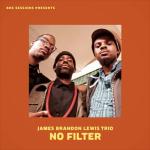 james-brandon-lewis-no-filter